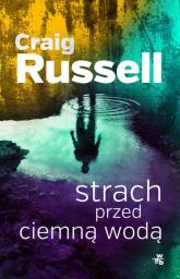 Strach przed ciemną wodą - Craig Russel | mała okładka