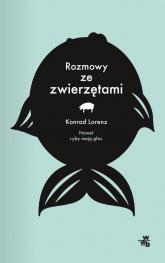 Rozmowy ze zwierzętami - Konrad Lorenz | mała okładka