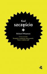 Kod szczęścia - Richard Wiseman | mała okładka