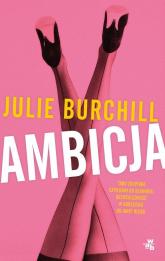 Ambicja - Julie Burchill | mała okładka