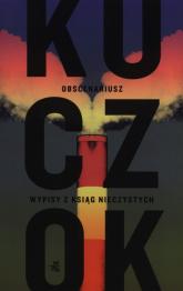 Obscenariusz - Wojciech Kuczok | mała okładka