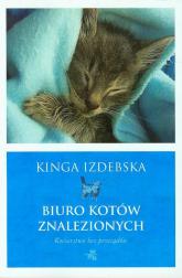 Biuro kotów znalezionych - Kinga Izdebska | mała okładka