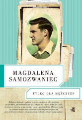 Tylko dla Mężczyzn - Magdalena Samozwaniec   mała okładka