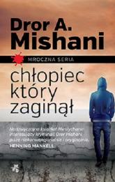 Chłopiec, który zaginął - Mishani Dror A. | mała okładka