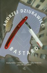 Bastard - Andrzej Dziurawiec | mała okładka