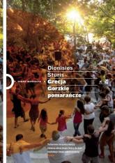 Grecja. Gorzkie pomarańcze - Dionisios Sturis | mała okładka