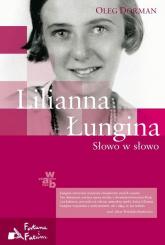 Lilianna Łungina. Słowo w słowo - Oleg Dorman | mała okładka