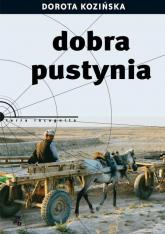Dobra pustynia - Dorota Kozińska | mała okładka