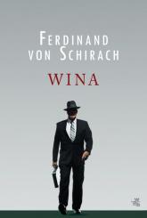 Wina - Ferdinand Schirach   mała okładka