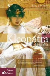 Kleopatra. Biografia - Stacy Schiff | mała okładka