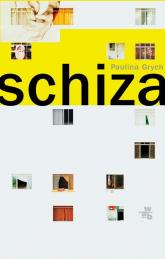 Schiza - Paulina Grych | mała okładka