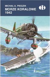 Morze Koralowe 1942 - Piegzik Michał A. | mała okładka