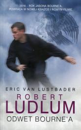 Odwet Bourne'a - Lustbader Eric, Ludlum Robert | mała okładka