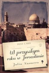 W przyszłym roku w Jerozolimie - Julia Navarro | mała okładka