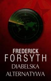 Diabelska alternatywa - Frederick Forsyth | mała okładka