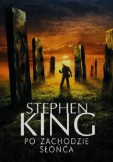 Po zachodzie słońca - Stephen King | mała okładka