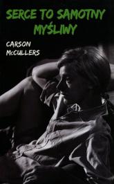 Serce to samotny myśliwy - Carson McCullers   mała okładka