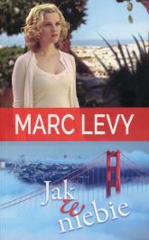 Jak w niebie - Marc Levy | mała okładka