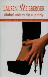 Diabeł ubiera się u Prady - Lauren Weisberger | mała okładka