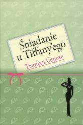 Śniadanie u Tiffany'ego - Truman Capote | mała okładka