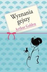 Wyznania gejszy - Arthur Golden   mała okładka