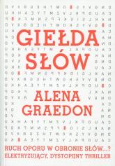 Giełda słów - Alena Graedon | mała okładka