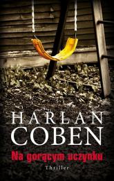 Na gorącym uczynku - Harlan Coben | mała okładka