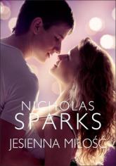 Jesienna miłość - Nicholas Sparks | mała okładka