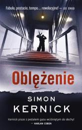 Oblężenie - Simon Kernick | mała okładka