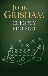 Chłopcy Eddiego - John Grisham | mała okładka