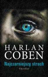 Najczarniejszy strach - Harlan Coben | mała okładka