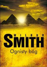 Ognisty bóg - Wilbur Smith | mała okładka