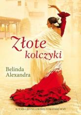 Złote kolczyki - Belinda Alexandra | mała okładka