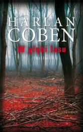 W głębi lasu - Harlan Coben | mała okładka