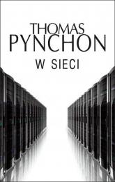 W sieci - Thomas Pynchon | mała okładka