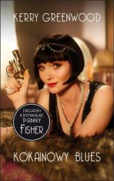 Kokainowy blues. Zagadki kryminalne panny Fisher - Kerry Greenwood | mała okładka