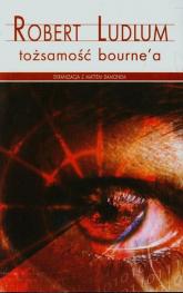 Tożsamość Bourne'a - Robert Ludlum | mała okładka