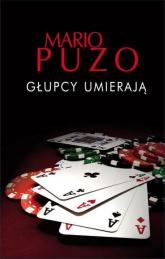 Głupcy umierają - Mario Puzo | mała okładka