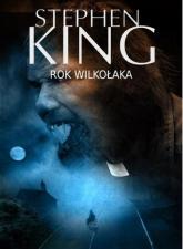 Rok wilkołaka - Stephen King | mała okładka