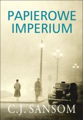 Papierowe imperium - C.J. Sansom | mała okładka