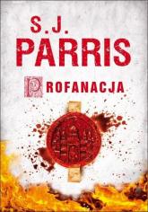 Profanacja - S.J. Parris | mała okładka