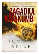 Zagadka katakumb - Tom Harper | mała okładka