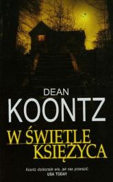 W świetle księżyca - Dean Koontz | mała okładka