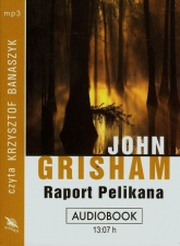 Raport Pelikana audiobook - John Grisham | mała okładka
