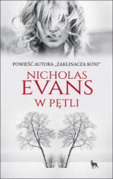 W pętli - Nicholas Evans | mała okładka