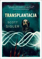 Transplantacja - Scott Sigler | mała okładka