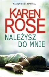 Należysz do mnie - Karen Rose | mała okładka