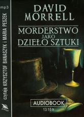 Morderstwo jako dzieło sztuki audiobook - David Morrell | mała okładka