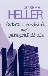 Ostatni rozdział, czyli paragraf 22 bis - Joseph Heller | mała okładka