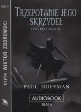Trzepotanie jego skrzydeł audiobook - Paul Hoffman | mała okładka